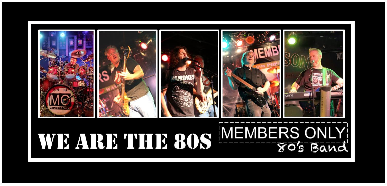 Members Only The Ultimate 80's Cover Band